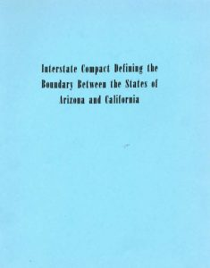 Cover of the 1965 report Interstate Compact Defining the Boundary between the States of Arizona and California