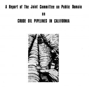 Cover of the report on crude oil pipelines in CA circa 1974